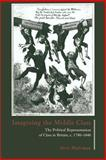 Imagining the Middle Class : The Political Representation of Class in Britain, C. 1780-1840, Wahrman, Dror, 0521477107