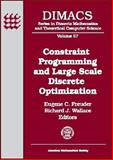 Constraint Programming and Large Scale Discrete Optimization, , 0821827103
