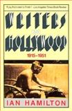 Writers in Hollywood, 1915-1951, Hamilton, Ian, 0881847100