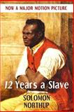 Twelve Years a Slave, Solomon Northup, 1493667106