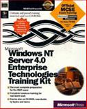 Microsoft Windows NT Server 4.0 Enterprise Technologies Training Kit : Hands On Self Paced Training for Supporting Version 4.0, Microsoft Official Academic Course Staff, 1572317108