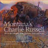 Montana's Charlie Russell, Jennifer Bottomly O'Looney, 1940527104
