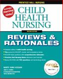 Child Health Nursing : Reviews and Rationales, Hogan, Mary Ann and Brancato, Vera, 0132437112
