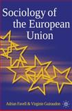 The Sociology of the European Union, , 0230207111