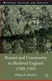 Peasant and Community in Medieval England, 1200-1500, Schofield, Phillipp R., 0333647114