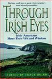Through Irish Eyes, Tracy Quinn, 0380797119