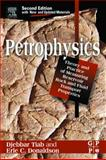 Petrophysics : Theory and Practice of Measuring Reservoir Rock and Fluid Transport Properties, Tiab, Djebbar and Donaldson, Erle C., 0750677112