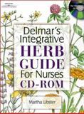 Integrative Herb Guide for Nurses, Libster, Martha, 0766827119