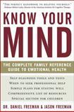 Know Your Mind, Daniel Freeman and Jason Freeman, 1402777116