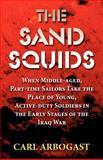 The Sand Squids, Carl Arbogast, 1462627110