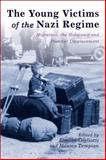 The Young Victims of the Nazi Regime : Migration, the Holocaust and Postwar Displacement,, 1472527119