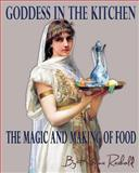 Goddess in the Kitchen, Katrina Rasbold, 1492707112