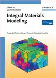 Integral Materials Modeling : Towards Physics-Based Through-Process Models, , 3527317112