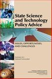 State Science and Technology Policy Advice : Issues, Opportunities, and Challenges - Summary of a National Convocation, National Academy of Engineering, Institute of Medicine National Academy of Sciences, Institute of Medicine, National Academy of Sciences, National Academy of Engineering, 0309117119