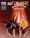 Halt Evil Doer!, Charles Phipps, Michael Suttkus, Mike Lafferty, 0615337112