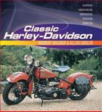 Classic Harley-Davidson, MBI Publishing Staff and Herbert Wagner, 0760327114