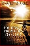 Journey from God to God, Chrissy Girard, 1465377115