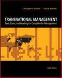 Transnational Management : Text, Cases and Readings in Cross-Border Management, Bartlett, Christopher A. and Beamish, Paul W., 007813711X
