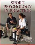 Sport Psychology in Practice, Andersen, Mark, 073603711X