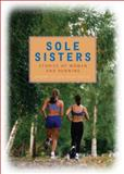 Sole Sisters, Jennifer Lin and Susan Warner, 0740757113