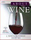 About Wine, Rex, Dellie and Henderson, J. Patrick, 1401837115