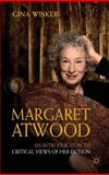 Margaret Atwood : An Introduction to Critical Views of Her Fiction, Wisker, Gina and Tredell, Nicolas, 1403987114