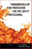 Fundamentals of Fire Protection for the Safety Professional 2nd Edition