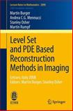 Level Set and Pde Based Reconstruction Methods in Imaging : Cetraro, Italy 2008 - Martin Burger, Stanley Osher, Burger, Martin and Mennucci, Andrea C. G., 331901711X