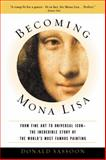 Becoming Mona Lisa, Donald Sassoon, 0156027119