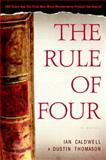 The Rule of Four, Ian Caldwell and Dustin Thomason, 0385337116