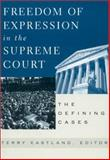 Freedom of Expression in the Supreme Court 0th Edition