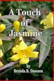 A Touch of Jasmine, Brenda Dawson, 1500377112