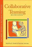Collaborative Teaming, Snell, Martha E. and Janney, Rachel, 155766711X