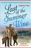 Last of the Summer Wine, Andrew Vine, 1845137116
