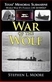 War of the Wolf, Stephen L. Moore, 193317711X