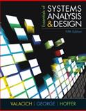 Essentials of Systems Analysis and Design, Valacich, Joseph and George, Joey, 0137067119