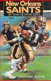 The New Orleans Saints, Book 2, Christian Serpas, 0925417114