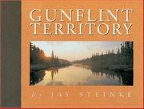 Gunflint Territory, Jay Steinke, 0963587110