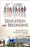 Education and Belonging, Nigel Bagnall, 1612097111