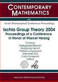 Ischia Group Theory 2004 : Proceedings of a Conference in Honor of Marcel Herzog, March 31-April 3, 2004, Naples, Italy, Herzog, M., 0821837117