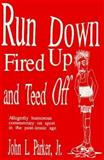 Run down Fired up and Teed Off, John Parker, 0915297116