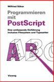 Programmieren Mit Postscript, Söker, Wilfried, 3528047119