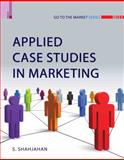 Applied Case Studies in Marketing, Shajahan, S., 9380607113