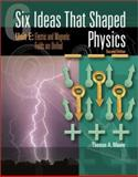 Six Ideas That Shaped Physics 2nd Edition