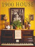 1900 House : Featuring Extracts from the Personal Diaries of Joyce and Paul Bowler and Their Family, McCrum, Mark and Sturgis, Matthew, 0752217119