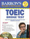 Barron's TOEIC Bridge Test with Audio CDs, Lin Lougheed, 0764197118
