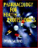 Pharmacology for Health Professionals, Salerno, Evelyn, 0815127111