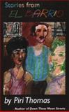 Stories from el Barrio, Piri Thomas, 0915117118