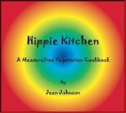 Hippie Kitchen, Jean Johnson, 0981527116