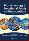 Biotechnology in Functional Foods and Nutraceuticals, , 1420087118
